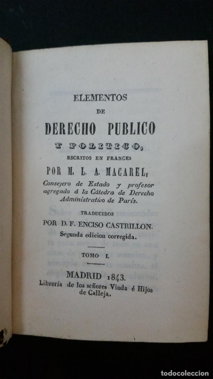 Libros antiguos: 1843 - MACAREL - Elementos de derecho público y político. 2 tomos (obra completa) - Foto 2 - 146502218