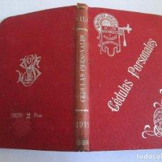 Libros antiguos: CEDULAS PERSONALES - MANUAL - JOSE VILA SERRA - 1911 - 243 PAGINAS - 16X11. Lote 146775986