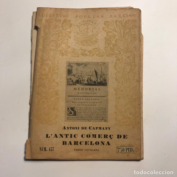 1937 L´ANTIC COMERÇ DE BARCELONA * COMERCIO EXTERIOR DE BARCELONA DURANTE EDAD MEDIA (Libros Antiguos, Raros y Curiosos - Ciencias, Manuales y Oficios - Derecho, Economía y Comercio)