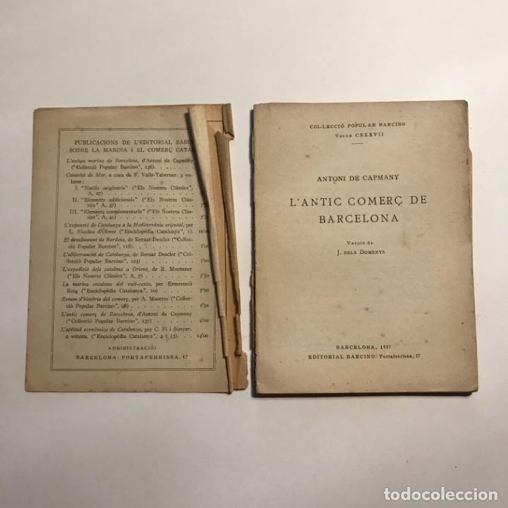 Libros antiguos: 1937 L´antic comerç de Barcelona * Comercio exterior de Barcelona durante edad Media - Foto 2 - 146957110