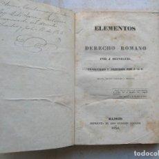 Libros antiguos: J.GOTTLIEB HEINECCIO.ELEMENTOS DE DERECHO ROMANO. TRADUCIDO POR: J.A.S. AÑO 18136. Lote 147070982