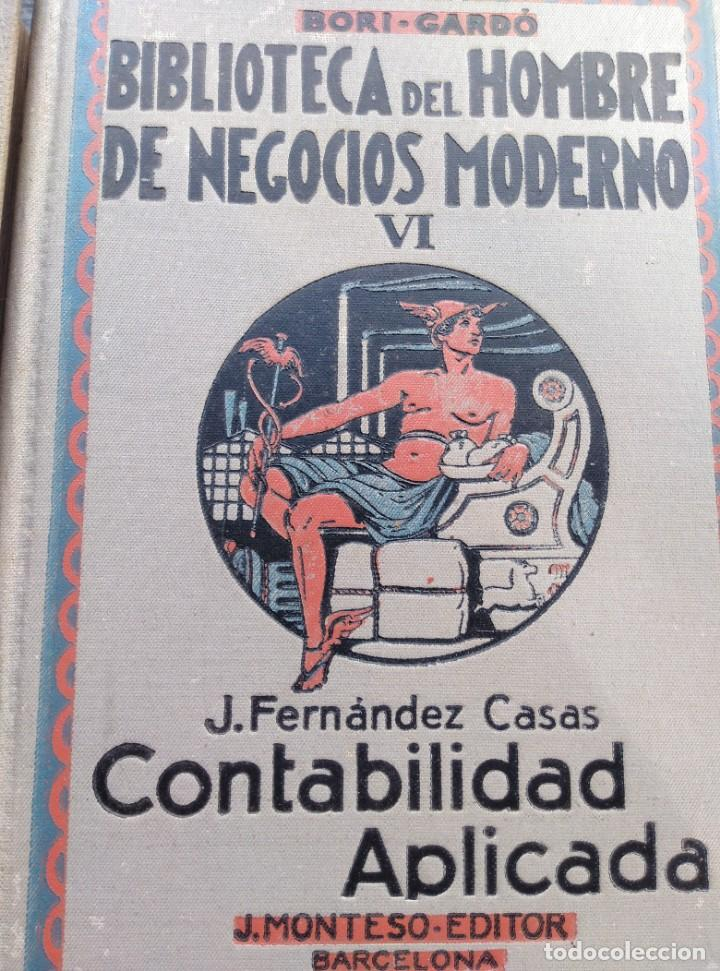 Libros antiguos: BIBLIOTECA HOMBRE NEGOCIOS MODERNO, V,VI,XI,XII. 1931,4 VOL. - Foto 2 - 147600026