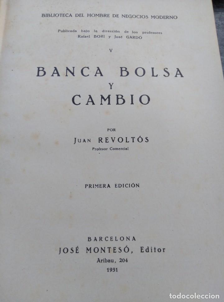 Libros antiguos: BIBLIOTECA HOMBRE NEGOCIOS MODERNO, V,VI,XI,XII. 1931,4 VOL. - Foto 8 - 147600026