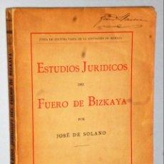 Libros antiguos: ESTUDIOS JURÍDICOS DEL FUERO DE VIZCAYA. Lote 147625210