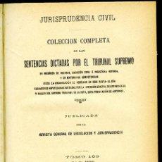 Libros antiguos: JURISPRUDENCIA CIVIL COL. COMPLETA SENTENCIAS DICTADAS POR EL TRIBUNAL SUPREMO TOMO 109 (4º DE 1907). Lote 148331866