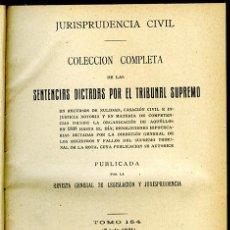Libros antiguos: JURISPRUDENCIA CIVIL COL. COMPLETA SENTENCIAS DICTADAS POR EL TRIBUNAL SUPREMO TOMO 154 (3º DE 1921). Lote 148335622