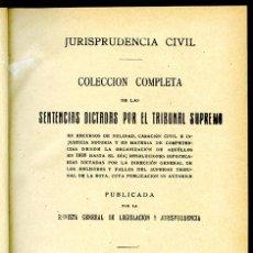 Libros antiguos: JURISPRUDENCIA CIVIL COL. COMPLETA SENTENCIAS DICTADAS POR EL TRIBUNAL SUPREMO TOMO 180 (1º DE 1928). Lote 148454970