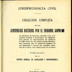 Libros antiguos: JURISPRUDENCIA CIVIL COL. COMPLETA SENTENCIAS DICTADAS POR EL TRIBUNAL SUPREMO TOMO 178 (6º DE 1927). Lote 148455834