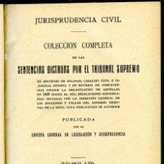Libros antiguos: JURISPRUDENCIA CIVIL COL. COMPLETA SENTENCIAS DICTADAS POR EL TRIBUNAL SUPREMO TOMO 175 (3º DE 1927). Lote 148456366