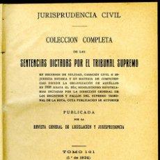 Libros antiguos: JURISPRUDENCIA CIVIL COL. COMPLETA SENTENCIAS DICTADAS POR EL TRIBUNAL SUPREMO TOMO 161 (1º DE 1924). Lote 148461334