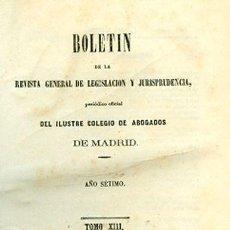 Libros antiguos: BOLETÍN DE LA REVISTA GENERAL DE LEGISLACIÓN Y JURISPRUDENCIA. 17. AÑO NOVENO. Lote 148529554