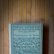 Libros antiguos: OPERACIONES DE BOLSA - MANUALES GALLACH - EDICIÓN 1931. Lote 148644958