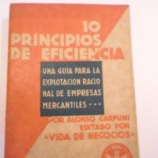 Libros antiguos: 10 PRINCIPIOS DE EFICIENCIA - ALONSO GARFUNI - 1931. Lote 148680466