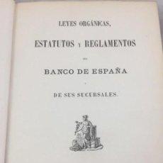 Libros antiguos: LEYES ORGÁNICAS ESTATUTOS Y REGLAMENTO DEL BANCO DE ESPAÑA Y DE SUS SUCURSALES 1867. Lote 148888482