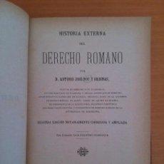 Libros antiguos: HISTORIA EXERNA DEL DERECHO ROMANO. ANTONIO JOSE POU Y ORDINAS. Lote 149126902