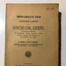 Libros antiguos: PRINCIPIOS GENERALES DEL DERECHO. DERECHO CIVIL ESPAÑOL. VALLADOLID. 1894. LORENZO DE PRADA. Lote 149210998