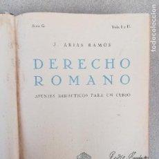 Libros antiguos: J. ARIAS RAMOS: DERECHO ROMANO VOL I II III 1943 (APUNTES DIDÁCTICOS PARA UN CURSO). Lote 149316082
