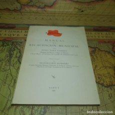 Libros antiguos: MUNICIPALIA. MANUAL DE RECAUDACIÓN MUNICIPAL.PEDRO PONCE LLAVERO. MADRID 1957. . Lote 150017558