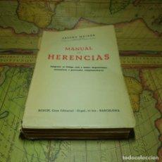 Libros antiguos: MANUAL DE HERENCIAS. ARTURO MAJADA. LIBRERIA BOSCH 1953.. Lote 150066102