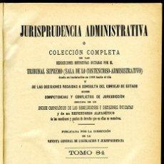 Libros antiguos: JURISPRUDENCIA ADMINISTRATIVA RESOLUCIONES DEFINITIVAS POR EL TRIBUNAL SUPREMO, TOMO 2º DE 1912. Lote 150105158