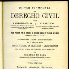 Libros antiguos: CURSO ELEMENTAL DE DERECHO CIVIL. TOMO SÉPTIMO. EDITORIAL REUS. MADRID, 1927, 702 PÁGINAS. Lote 150980694