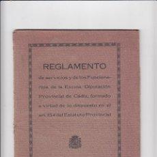 Libros antiguos: REGLAMENTO DE SERVICIOS Y DE LOS FUNCIONARIOS DE LA EXCMA.DIPUTACIÓN DE CÁDIZ.AÑO 1927. Lote 151359662
