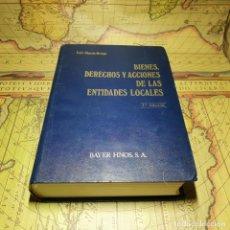 Libros antiguos: BIENES, DERECHOS Y ACCIONES DE LAS ENTIDADES LOCALES. L. CHACÓN ORTEGA. BAYER HNOS. 1988.. Lote 151421162