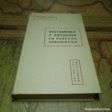 Libros antiguos: DICTÁMENES Y ESTUDIOS EN DERECHO URBANÍSTICO. JOSÉ MARTÍN BLANCO. EDITORIAL MONTECORVO 1970.. Lote 151422662