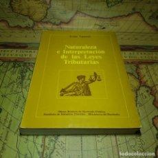 Libros antiguos: NATURALEZA E INTERPRETACIÓN DE LAS LEYES TRIBUTARIAS. EZIO VANONI. 1973.. Lote 151426642