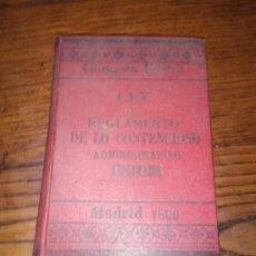Libros antiguos: LEY Y REGLAMENTO DE LO CONTENCIOSO ADMINISTRATIVO.GONGORA EDITOR .1894.. Lote 151544954