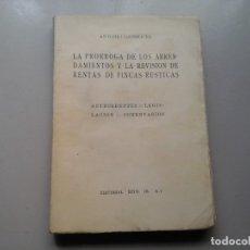 Libros antiguos: ANTONIO GARRIGUES...LOS ARRENDAMIENTOS...RENTAS DE FINCAS RÚSTICAS. 1ª ED.1932. DERECHO. REPÚBLICA.. Lote 151555006