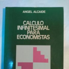 Libros antiguos: CALCULO INFINITESIMAL PARA ECONOMISTAS, ANGEL ALCAIDE. Lote 151896102