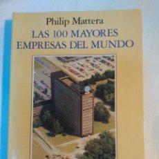 Libros antiguos: LAS 100 MAYORES EMPRESAS DEL MUNDO. MATTERA PHILIP. . Lote 152215622