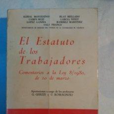 Libros antiguos: EL ESTATUTO DE LOS TRABAJADORES. Lote 152227770