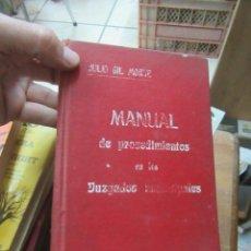 Libros antiguos: LIBRO MANUAL DE PROCEDIMIENTOS EN LOS JUZGADOS MUNICIPALES 1907 L-16184-176. Lote 153074134