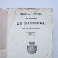 Libros antiguos: BOLETÍN OFICIAL DEL MINISTERIO DE HACIENDA, TOMO X. 1854. Lote 153302890