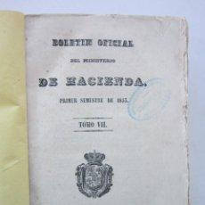 Libros antiguos: BOLETÍN OFICIAL DEL MINISTERIO DE HACIENDA, TOMO VII. 1853. Lote 153303062