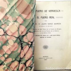 Libros antiguos: EL FUERO DE VERVIESCA Y EL FUERO REAL. (SANZ GARCÍA. BURGOS, 1927) . Lote 153349298