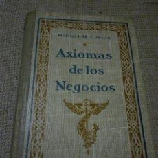 Libros antiguos: AXIOMAS DE LOS NEGOCIOS CASSON, HERBERT N EDITORIAL:GUSTAVO GILI, BARCELONA, 1922. Lote 153412673