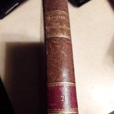 Libros antiguos: PROCEDIMIENTOS CIVILES, CRIMINALES, CANÓNICOS...VOL II, DE FRANCISCO LASTRES (1896). PROCESAL.. Lote 136295950