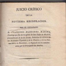 Libri antichi: FRANCISCO MARTÍNEZ MARINA: JUICIO CRÍTICO DE LA NOVÍSIMA RECOPILACIÓN. MADRID, 1820 ASTURIAS. RARO. Lote 153832902