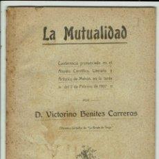 Libros antiguos: LA MUTUALIDAD, POR VICTORINO BENÍTEZ CARRERAS AÑO 1907. (MENORCA.3.7). Lote 154059774