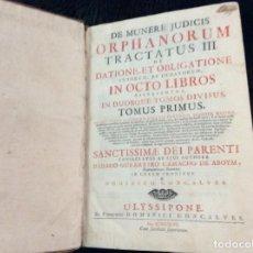 Libros antiguos: DE MUNERE JUDICIS ORPHANORUM...POR DIDACO GUERR. CAMACHO DE ABOYM, 1747. 1.ª EDICIÓN PORTUG.A 0.01€. Lote 154389090