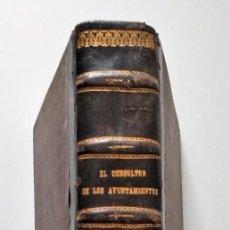 Libros antiguos: EL CONSULTOR DE LOS AYUNTAMIENTOS Y DE LOS JUZGADOS MUNICIPALES AÑOS 1883 Y 1884. Lote 154504842