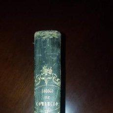 Libros antiguos: CÓDIGO DE COMERCIO DE 1829, AUMENTADO CON LA LEY DE ENJUICIAMIENTO - 1841. Lote 154550054