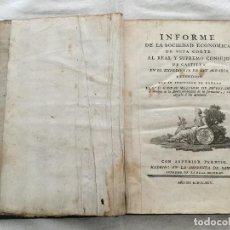 Libros antiguos: INFORME DE LA SOCIEDAD ECONÒMICA DE ESTA CORTÉS AL REAL Y SUPREMO CONSEJO DE CASTILLA EN EL EXPEDIEN. Lote 155132214