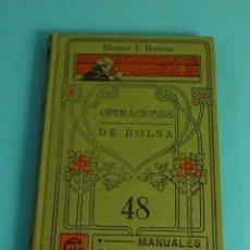 Libros antiguos: OPERACIONES DE BOLSA. MARCOS J. BERTRÁN. MANUALES GALLACH Nº 48. Lote 155170894
