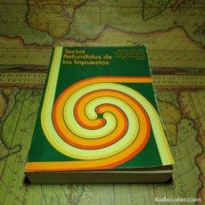 Libros antiguos: TEXTOS REFUNDIDOS DE LOS IMPUESTOS. MINISTERIO DE HACIENDA 1975. . Lote 155467574