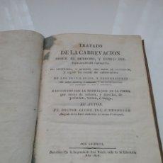 Libros antiguos: LIBRO DE TRATADO DE LA CABREVACIÓN SEGÚN EL DERECHO Y ESTILO DEL PRINCIPADO DE CATALUÑA. 1826.. Lote 155782961