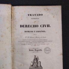 Libros antiguos: TRATADO ELEMENTAL DE DERECHO CIVIL ROMANO Y ESPAÑOL. BARCELONA, 1838. TOMO II. Lote 155959654